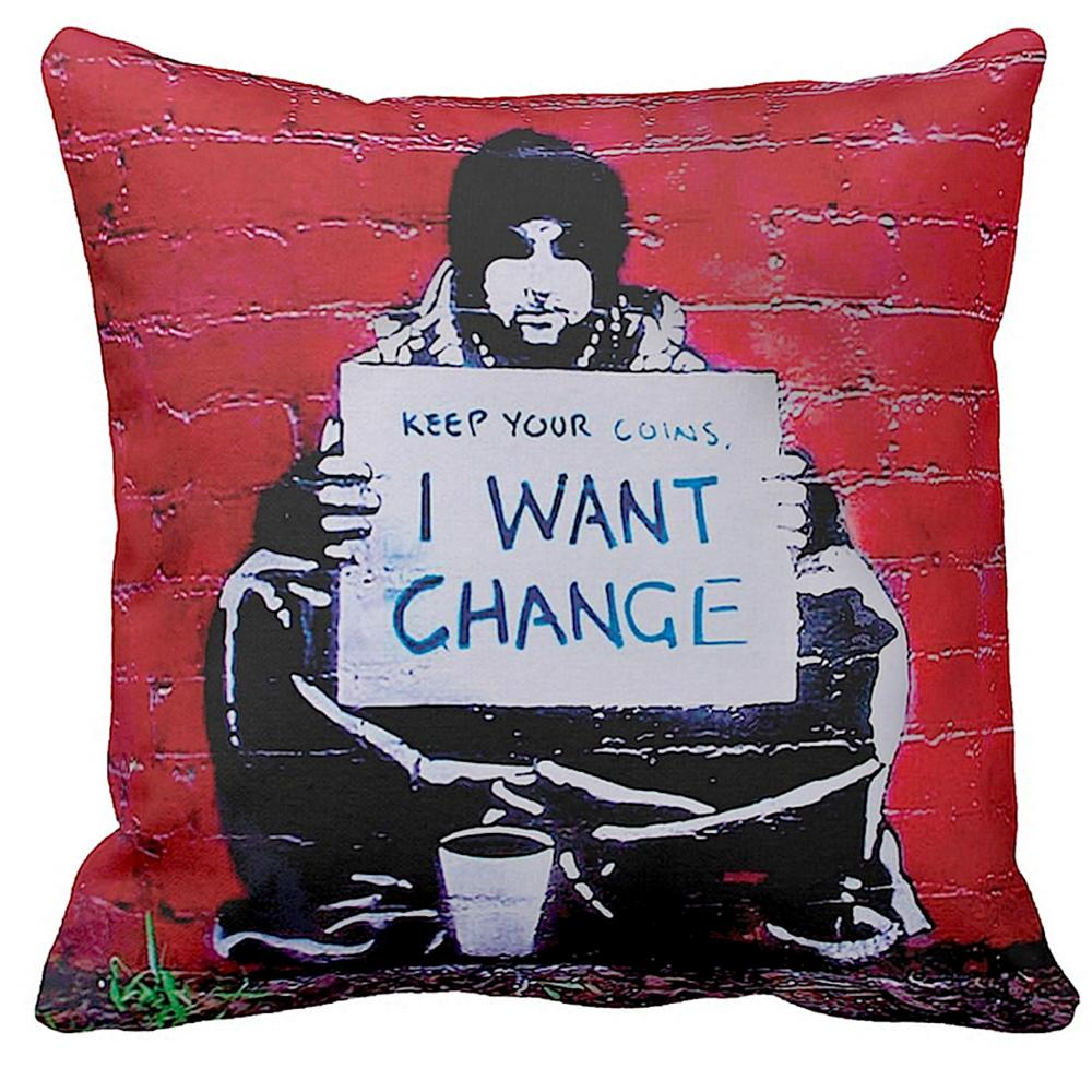Keep Your Coins I Want Change | Banksy Art | iLeesh